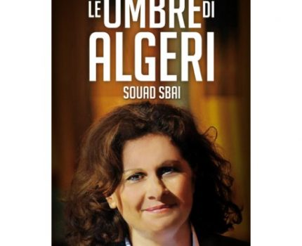 Le ombre di Algeri di Souad Sbai